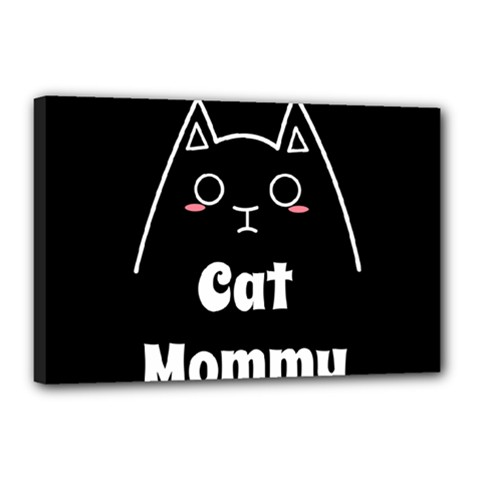 Love My Cat Mommy Canvas 18  X 12  by Catifornia