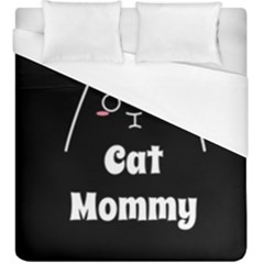 Love My Cat Mommy Duvet Cover (king Size) by Catifornia