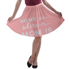 Home Love Mom Sexy Pink A Line Skater Skirt by Mariart