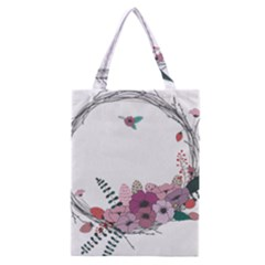 Flowers Twig Corolla Wreath Lease Classic Tote Bag by Nexatart