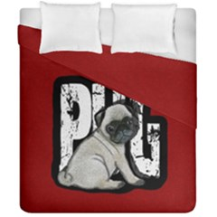 Pug Duvet Cover Double Side (california King Size) by Valentinaart