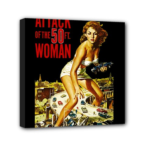 Attack Of The 50 Ft Woman Mini Canvas 6  X 6  by Valentinaart