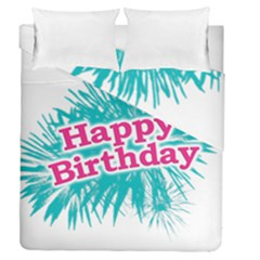 Happy Brithday Typographic Design Duvet Cover Double Side (queen Size) by dflcprints