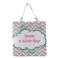 Have A Nice Day Grocery Tote Bag by BangZart