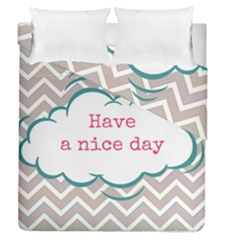 Have A Nice Day Duvet Cover Double Side (queen Size) by BangZart