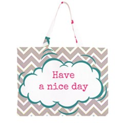 Have A Nice Day Zipper Large Tote Bag