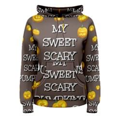 Hallowen My Sweet Scary Pumkins Women s Pullover Hoodie