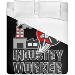 Industry Worker  Duvet Cover (california King Size) by Valentinaart