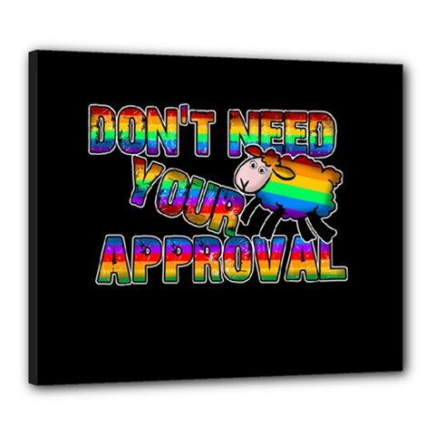 Dont Need Your Approval Canvas 24  X 20  by Valentinaart
