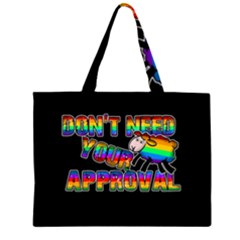Dont Need Your Approval Zipper Large Tote Bag by Valentinaart