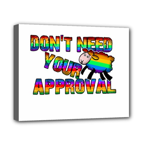 Dont Need Your Approval Canvas 10  X 8  by Valentinaart