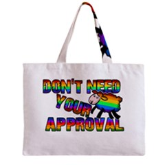 Dont Need Your Approval Zipper Mini Tote Bag by Valentinaart