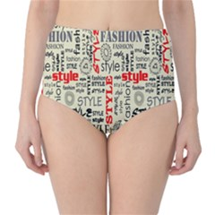 Backdrop Style With Texture And Typography Fashion Style High Waist Bikini Bottoms