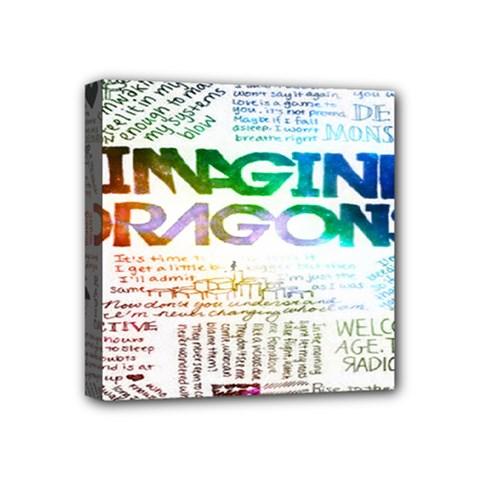 Imagine Dragons Quotes Mini Canvas 4  X 4