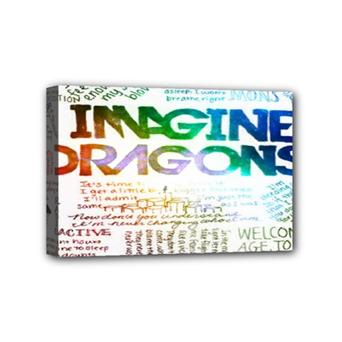 Imagine Dragons Quotes Mini Canvas 6  X 4  by BangZart