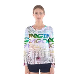 Imagine Dragons Quotes Women s Long Sleeve Tee