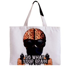 Do What Your Brain Says Zipper Mini Tote Bag by Valentinaart