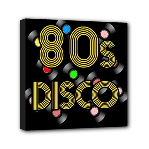 80s Disco Vinyl Records Mini Canvas 6  X 6  by Valentinaart