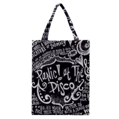 Panic ! At The Disco Lyric Quotes Classic Tote Bag by Onesevenart