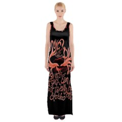 Panic At The Disco   Lying Is The Most Fun A Girl Have Without Taking Her Clothes Maxi Thigh Split Dress by Onesevenart