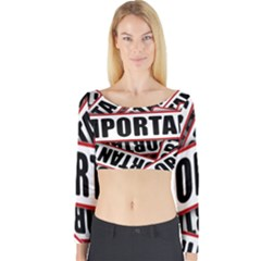 Important Stamp Imprint Long Sleeve Crop Top