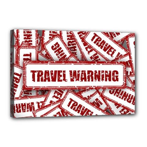 Travel Warning Shield Stamp Canvas 18  X 12  by Nexatart