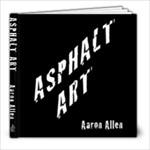 Asphalt Art - 8x8 Photo Book (30 pages)