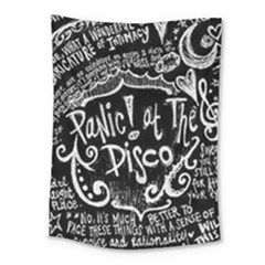 Panic ! At The Disco Lyric Quotes Medium Tapestry by Onesevenart