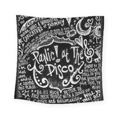 Panic ! At The Disco Lyric Quotes Square Tapestry (small) by Onesevenart