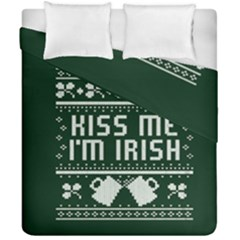 Kiss Me I m Irish Ugly Christmas Green Background Duvet Cover Double Side (california King Size) by Onesevenart
