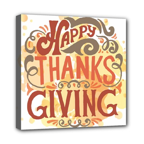 Happy Thanksgiving Sign Mini Canvas 8  X 8  by Mariart