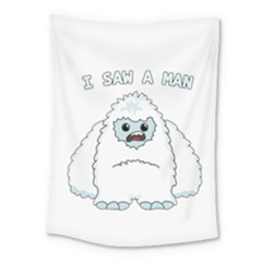 Yeti   I Saw A Man Medium Tapestry by Valentinaart