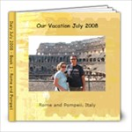 Rome & Pompeii - 8x8 Photo Book (20 pages)