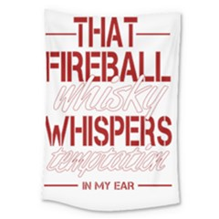 Fireball Whiskey Humor  Large Tapestry by crcustomgifts