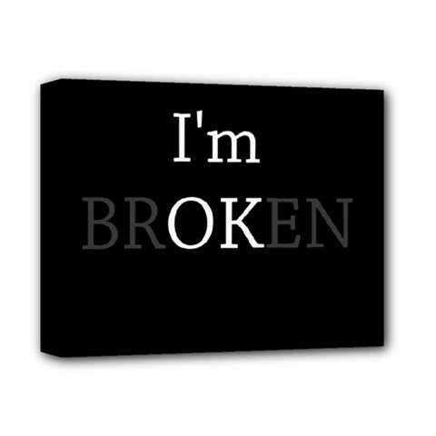 I Am Ok   Broken Deluxe Canvas 14  X 11  by Valentinaart