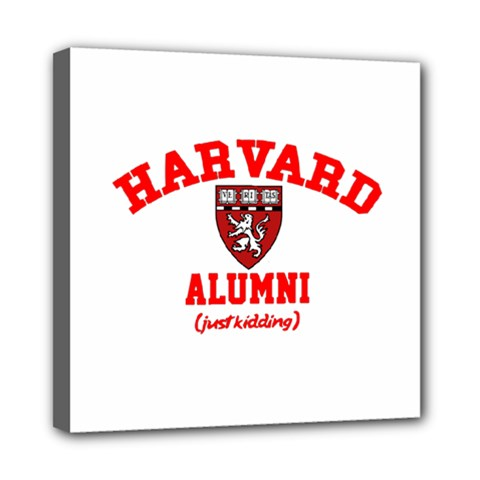 Harvard Alumni Just Kidding Mini Canvas 8  X 8  by Celenk