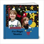 Our Magic Vacation - 6x6 photo book - 6x6 Photo Book (20 pages)