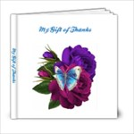 My Gift of Thanks - 6x6 Photo Book (20 pages)