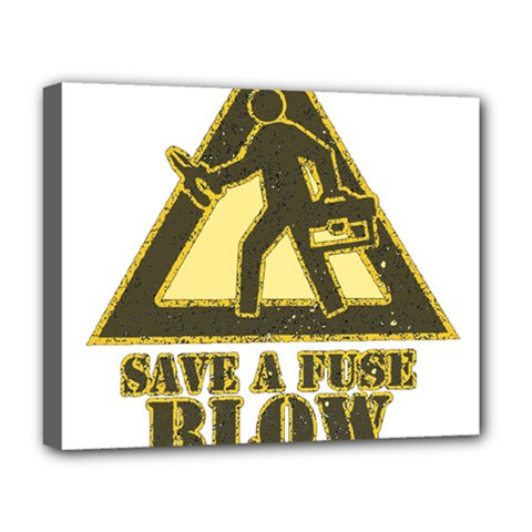 Save A Fuse Blow An Electrician Deluxe Canvas 20  X 16   by FunnyShirtsAndStuff