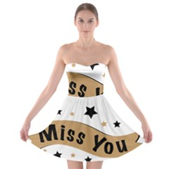 Lettering Miss You Banner Strapless Bra Top Dress