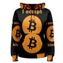 I Accept Bitcoin Women s Pullover Hoodie by Valentinaart