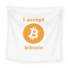 I Accept Bitcoin Square Tapestry (large) by Valentinaart
