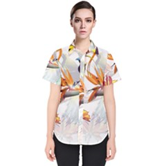Exotic Birds Of Paradise And Flowers Watercolor Women s Short Sleeve Shirt by TKKdesignsCo