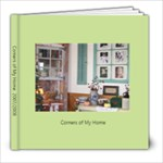 corners of my home - 8x8 Photo Book (30 pages)