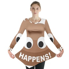 Poo Happens Long Sleeve Tunic