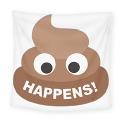 Poo Happens Square Tapestry (large)