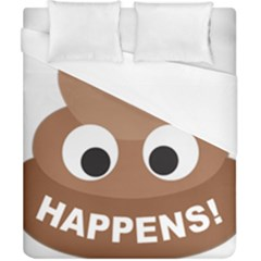 Poo Happens Duvet Cover (california King Size) by Vitalitee
