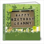 Granny s 80th BDAY - 8x8 Photo Book (20 pages)