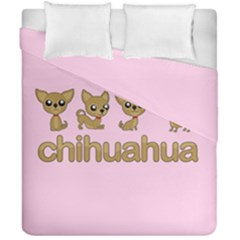 Chihuahua Duvet Cover Double Side (california King Size) by Valentinaart