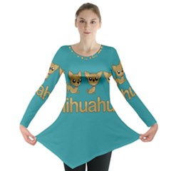 Chihuahua Long Sleeve Tunic  by Valentinaart